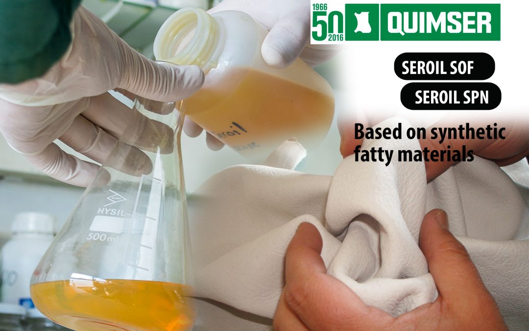 SEROIL SOF & SEROIL SPN based on synthetic fatty materials