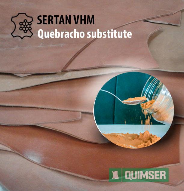 SERTAN VHM Quebracho substitute