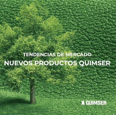 Tendencias de mercado = Nuevos productos Quimser